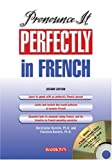 Pronounce It Perfectly in French with Audio CDs (Pronounce It Perfectly CD Packages) (0764177737) by Kendris Ph.D., Christopher