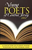 Young Poets of Central Jersey: 2006