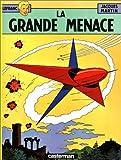 echange, troc Jacques Martin - Lefranc, tome 1 : La grande menace