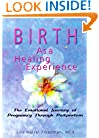 Birth as a Healing Experience: The Emotional Journey of Pregnancy Through Postpartum