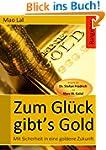 Zum Glück gibt´s Gold: Mit Sicherheit...