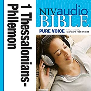NIV New Testament Audio Bible, Female Voice Only: 1 and 2 Thessalonians, 1 and 2 Timothy, Titus, and Philemon Audiobook