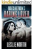 Mafia Hitman's Daring Lover (The Karzhov Crime Family series Book 2)