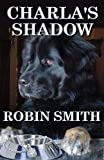 Charla's Shadow (1608501620) by Robin Smith