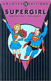 Supergirl Archives HC Vol 02 (DC Archive Editions)