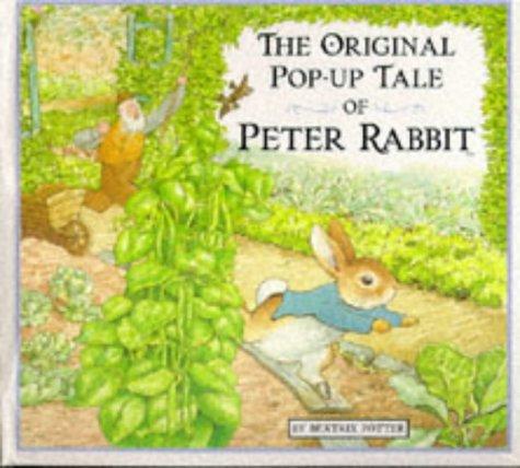Tale of Peter Rabbit: Original Pop-up Tale of Peter Rabbit (Beatrix Potter Novelties)