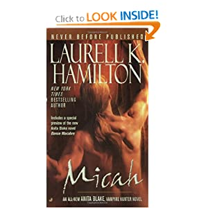 Micah (Anita Blake, Vampire Hunter, Book 13) by Laurell K. Hamilton
