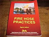 Fire Hose Practices