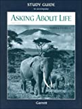 Asking About Life Study Guide (0030270480) by Tobin, Allan J.