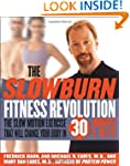 The Slow Burn Fitness Revolution: The...