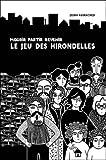 vignette de 'Le jeu des hirondelles (Zeina Abichared)'