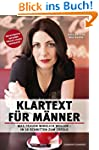Klartext f�r M�nner - Was Frauen wirk...