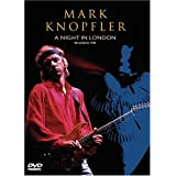 Mark Knopfler: A Night in London ~ Mark Knopfler