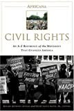 Africana: Civil Rights: An A-to-Z Reference of the Movement that Changed America (076241958X) by Appiah, Kwame Anthony