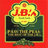 Pass the Peas: Best of the J.B.'S