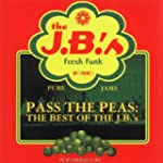 Pass The Peas The Best Of The The J.B.'S