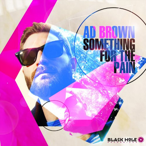 Ad Brown-Something For The Pain-CDA-2013-wAx Download