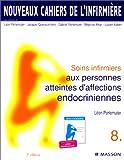 echange, troc Collectif - Nouveaux cahiers de l'infirmière, tome 8 : Soins infirmiers aux personnes atteintes d'affections endocriniennes, 2e édition