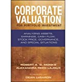 img - for [(Corporate Valuation for Portfolio Investment: Analyzing Assets, Earnings, Cash Flow, Stock Price, Governance, and Special Situations )] [Author: Alexandra Reed Lajoux] [Nov-2010] book / textbook / text book