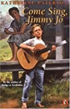Come Sing, Jimmy Jo (A Puffin Novel) (0140373977) by Paterson, Katherine