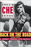 "Back on the Road: A Journey Through Latin America (0802139426) by Guevara, Ernesto ""Che"""