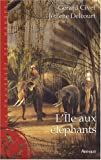 echange, troc Gérard Civet, Jérôme Delcourt - L'Île aux éléphants