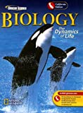 img - for Biology: The Dynamics of Life, California Edition (Glencoe Science) book / textbook / text book