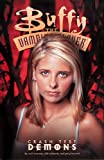 Buffy the Vampire Slayer Vol. 4: Crash Test Demons (1569714614) by Watson, Andi