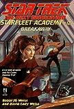 Breakaway (Star Trek Next Generation: Starfleet Academy)