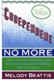 Codependent No More (Large Print Edition) (0802726313) by Melody Beattie