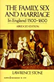 Family, Sex and Marriage in England 1500-1800 (Abridged, no footnotes) (0061319791) by Stone, Lawrence