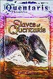 Slaves of Quentaris (Quentaris series) (073440557X) by Collins, Paul