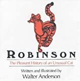 Robinson: The Pleasant History of an Unusual Cat