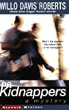 The Kidnappers: A Mystery (0689813937) by Roberts, Willo Davis