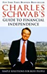 Charles Schwab's Guide to Financial I...