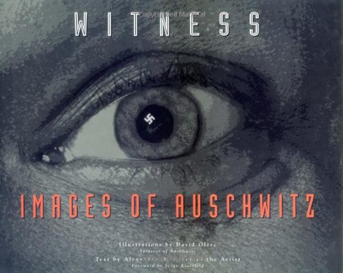 Witness : Images of Auschwitz