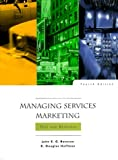 img - for Managing Services Marketing: Text and Readings (Dryden Press Series in Marketing) book / textbook / text book