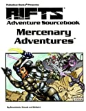 Patrick Nowak Rifts: Mercenary Adventures: Adventure Sourcebook