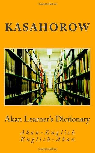 Akan Learner's Dictionary (Twi & Fanti) | English kasahorow