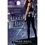 Hard Bitten: A Chicagoland Vampires Novel ~ Chloe Neill