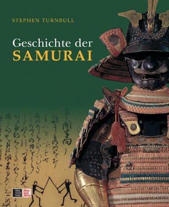Die Geschichte der SAMURAI download PDF Stephen Turnbull - exmipheser