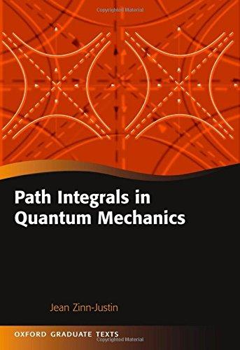 Path Integrals in Quantum Mechanics (Oxford Graduate Texts)