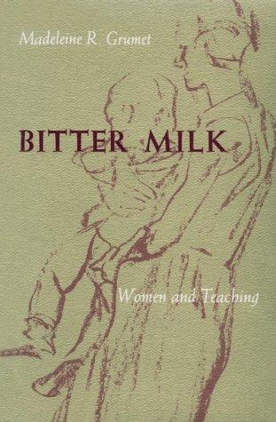 Buy Bitter Milk Women and Teaching087023983X Filter