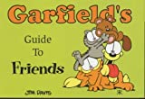 Garfield's Guide to Friends (Garfield Theme Books) (1841610402) by Davis, Jim