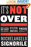 It's Not Over: Getting Beyond Toleran...