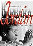 Barbara Jordan: Getting Things (Biographies)