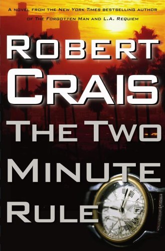 The Two Minute Rule, Robert Crais