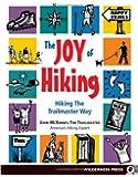 Joy Of Hiking: Hiking The Trailmaster Way