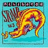 Alligator Stomp, Vol. 3: Cajun and Zydeco Classics