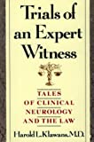 Trials of an Expert Witness (1888799196) by Harold L. Klawans